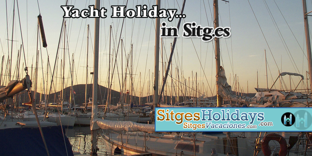 http://sitgesholidays.com/wp-content/uploads/2014/11/Yacht-Holiday-in-sitges.png